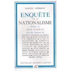 Enquête sur le nationalisme - Marcel Clément