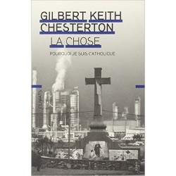 La Chose - Gilbert Keith Chesterton
