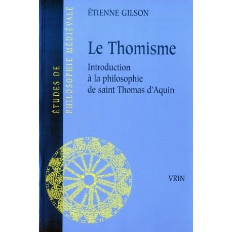 Le Thomisme - Etienne Gilson