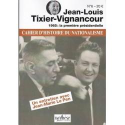 Jean-Louis Tixier-Vignancour - Cahiers d'histoire du nationalisme n°6