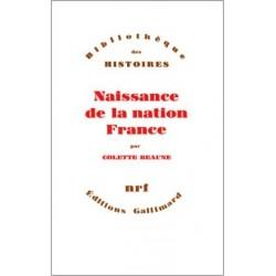 Naissance de la nation France - Colette Beaune