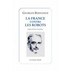 La France contre les robots - Georges Bernanos