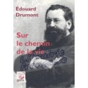Sur le chemin de la vie - Edouard Drumont