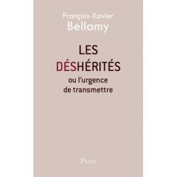 Les déshérités - François-Xavier Bellamy