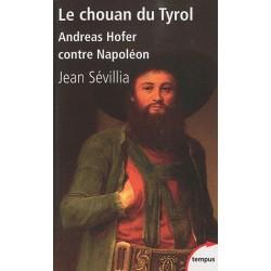Le chouan du Tyrol - Poche - Jean Sévillia