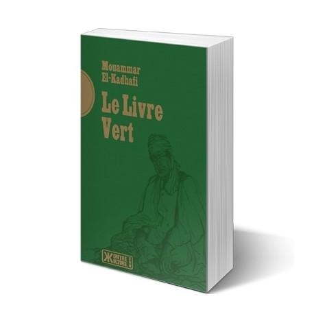 Le livre vert - Mouammar El-Kadhafi