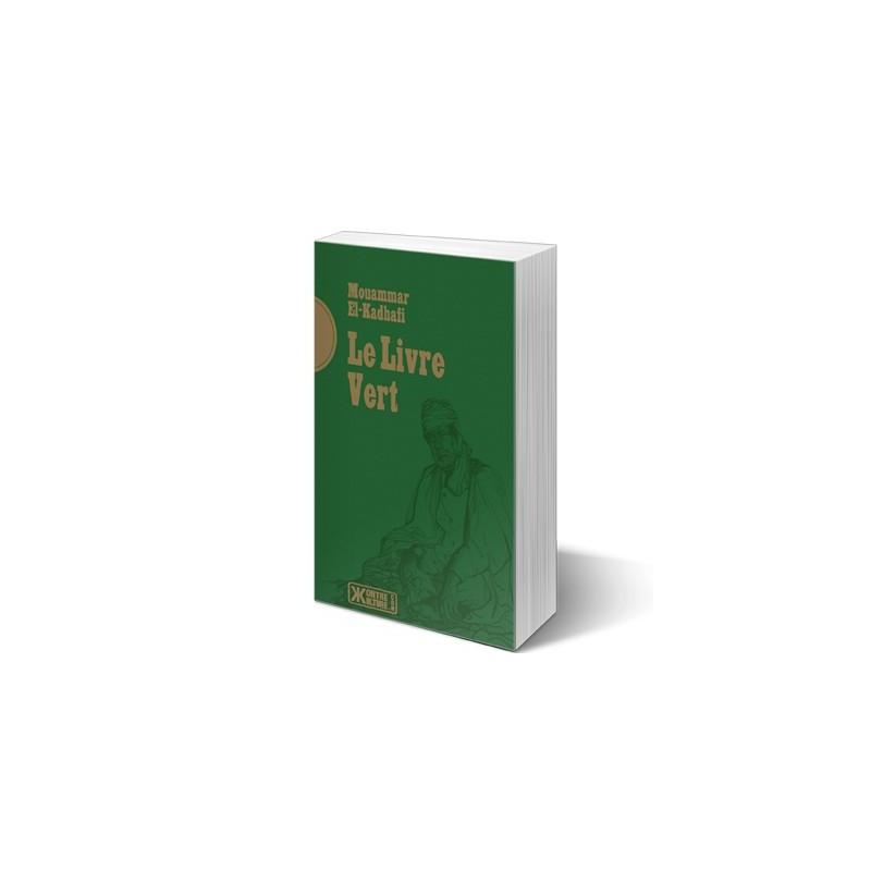 Le livre vert - Mouammar El-Kadhafi - Librairie française