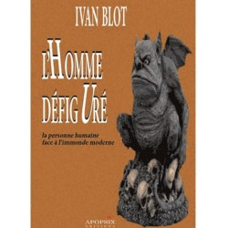 L'homme défiguré - Ivan Blot