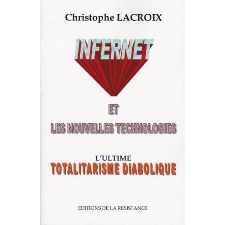 Infernet et les nouvelles technologies - Christophe Lacroix