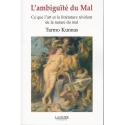 L'ambiguïté du Mal - Tarmo Kunnas