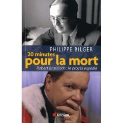 20 minutes pour la mort - Philippe Bilger