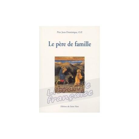 Le père de famille - Père Jean-Dominique, O.P.