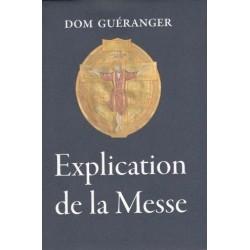Explication de la Messe - Dom Guéranger