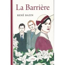 La Barrière - René Bazin