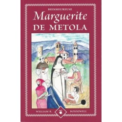 Bienheureuse Marguerite de Metola - William R. Bonniwell
