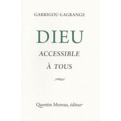 Dieu accessible à tous - P. Réginald Garrigou-Lagrange
