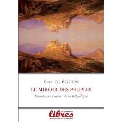 Le miroir des peuples - Eric Guégen