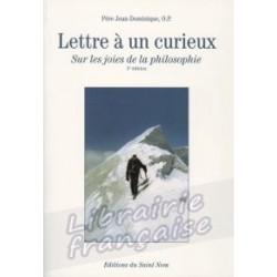 Lettre à un curieux - Père Jean-Dominique, O.P.