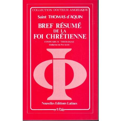 Bref résumé de la foi chrétienne - Saint Thomas d'Aquin