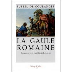 La gaule romaine - Numa Denis Fustel de Coulanges