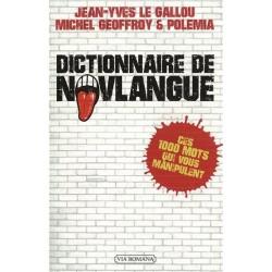 Dictionnaire de novlangue - Jean-Yves Le Gallou, Michel Geoffroy, Polémia