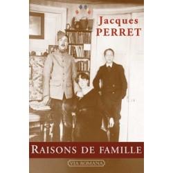 Raisons de famille - Jacques Perret