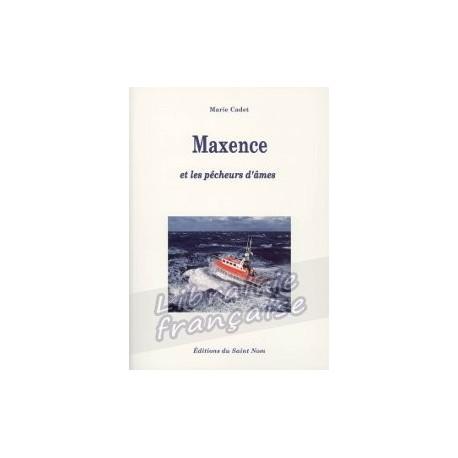 Maxence et les pêcheurs d'âme - Marie Cadet