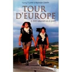 Tour d'Europe - Fanny Truilhé, Mathilde Gibelin