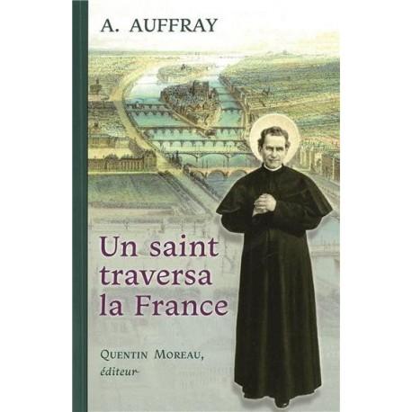 Un saint traversa la France - A. Auffray