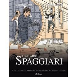 BD - L'affaire Spaggiari - J.F Miniac, M.Uderzo