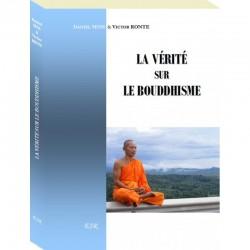 La vérité sur la bouddhisme - D. Sens, V. Ronte.