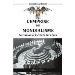 L'emprise du mondialisme - Tome II - Christian Rouas