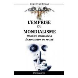 L'emprise du mondialisme - Tome IV - Christian Rouas