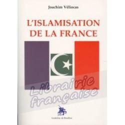 L'islamisation de la France - Joachim Véliocas