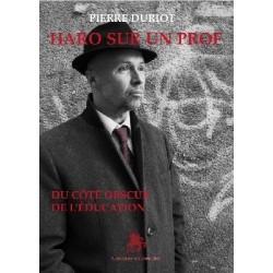 Haro sur un prof - Pierre Duriot