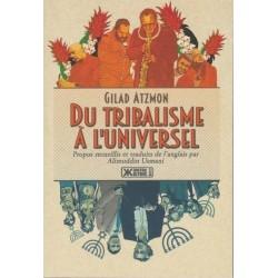 Du tribalisme à l'universel - Gilad Atzmon