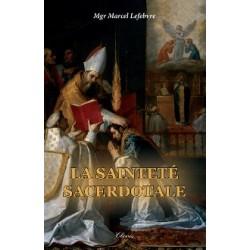 La sainteté sacerdotale - Monseigneur Marcel Lefebvre