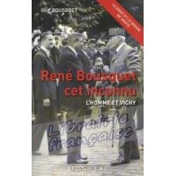 René Bousquet cet inconnu - Guy Bousquet