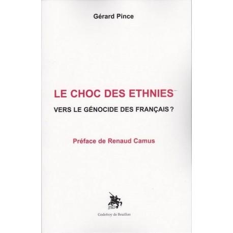 Le choc des ethnies - Gérard Pince