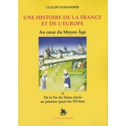 Une histoire de la France et de l'Europe - Tome II - Claude Faisandier