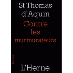 Contre les murmurateurs - Saint Thomas d'Aquin