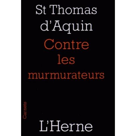 Contre les murmurateurs - Saint Thomas d'Aquin