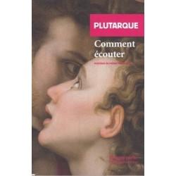 Comment écouter - Poche - Plutarque