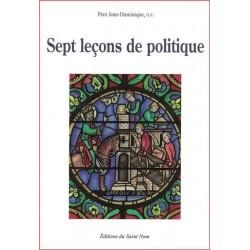 Sept leçons de politique - Père Jean-Dominique, o.p