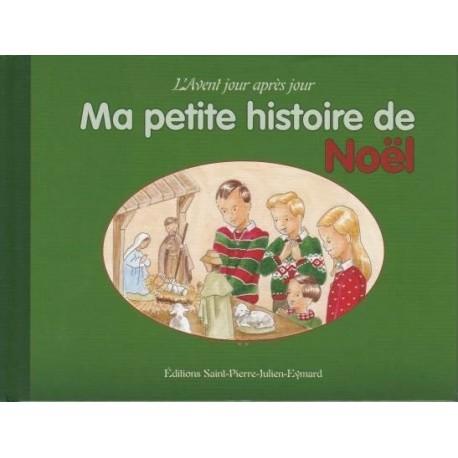 Ma petite histoire de Noël - Aurélie Kervizic