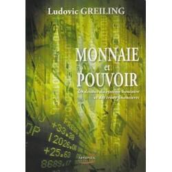 Monnaie et pouvoir - Ludovic Greilling