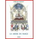 La messe en image - Chanoine Quinet