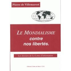 Le mondialisme contre nos libertés - Pierre de Villemarest