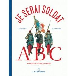 Je serai soldat, alphabet militaire