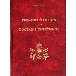 Premiers éléments de la doctrine chrétienne - Saint Pie X